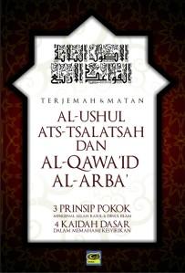 Terjemah Ushul Tsalatsah & Qawa'idul Arba'